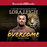 Overcome | Lora Leigh