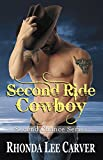 img - for Second Ride Cowboy (Second Chance Series Book 2) book / textbook / text book