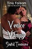Venice Vampyr #3: Sinful Treasure