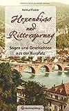 Sagen und Geschichten aus der Kurpfalz - Hexenbiss und Rittersprung