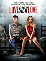 Love Sick Love [HD]