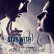 Stay With Me: Kyra's Story Book 1: Lust (       UNABRIDGED) by Emily Jane Trent Narrated by Susan Fouche
