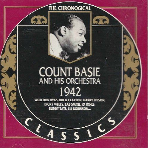 Count Basie - The Chronological Classics: Count Basie And His Orchestra 1942 - Zortam Music