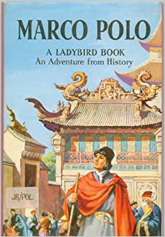 marco polo great explorers ladybird books. Black Bedroom Furniture Sets. Home Design Ideas