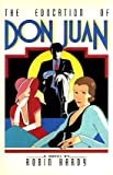 The Education of Don Juan (0333286529) by ROBIN HARDY