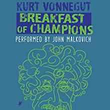 Breakfast of Champions Audiobook by Kurt Vonnegut Narrated by John Malkovich