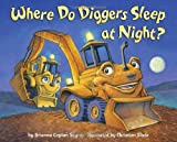 Where Do Diggers Sleep at Night?