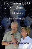 img - for The Clinton UFO Storybook: ET Politics in the White House book / textbook / text book