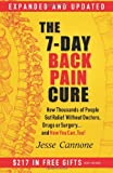 img - for The 7-Day Back Pain Cure: How Thousands of People Got Relief Without Doctors, Drugs, or Surgery... and How You Can, Too! book / textbook / text book
