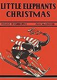 img - for Little Elephant's Christmas by Heluiz Washburne (2009-10-01) book / textbook / text book
