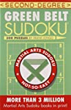 Second-Degree Green Belt Sudoku® (Martial Arts Puzzles Series)