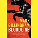 Bloodline: A Tom Thorne Novel (       UNABRIDGED) by Mark Billingham Narrated by Paul Thornley