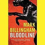 Bloodline: A Tom Thorne Novel   Mark Billingham