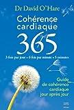 echange, troc David O'Hare - Cohérence cardiaque 365 : Guide de cohérence cardiaque jour après jour