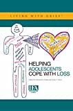 Helping Adolescents Cope with Loss