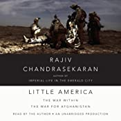 Little America: The War within the War for Afghanistan | [Rajiv Chandrasekaran]