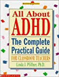 img - for All About ADHD (Grades K-8) by Linda Pfiffner (1999-01-01) book / textbook / text book