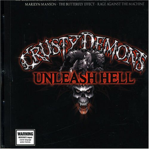Various Artists - Crusty Demons: Unleash Hell - Zortam Music