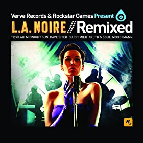 Verve Records And Rockstar Games Present LA Noire Remixed