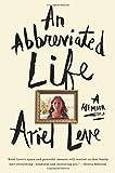 img - for An Abbreviated Life: A Memoir book / textbook / text book