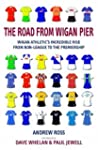 The Road from Wigan Pier: Wigan Athle...