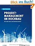 Projektmanagement im Hochbau: mit BIM...