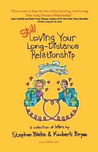Still Loving Your Long-Distance Relationship by Stephen Blake (1998-05-01)