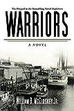 Warriors: A Novel (Highliners)