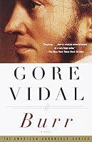 Burr: A Novel from Gore Vidal