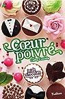 Les filles au chocolat, Tome 7 : Coeur poivr� par Cassidy