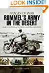 Rommel's Army in the Desert (Images o...