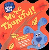 We're Thankful! (Blues Clues) (0689829000) by Santomero, Angela C.