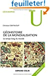 G�ohistoire de la mondialisation - 3e...