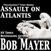 Assault on Atlantis | [Bob Mayer]