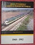 img - for Southern Railway: A Motive Power Pictorial, 1968-1982 book / textbook / text book