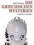 img - for Die griechischen Mysterien book / textbook / text book