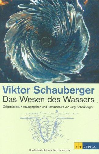 Das Wesen des Wassers: Originaltexte
