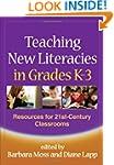 Teaching New Literacies in Grades K-3...