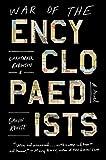War of the Encyclopaedists: A Novel