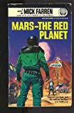 Mars: The Red Planet (0345358090) by Farren, Mick