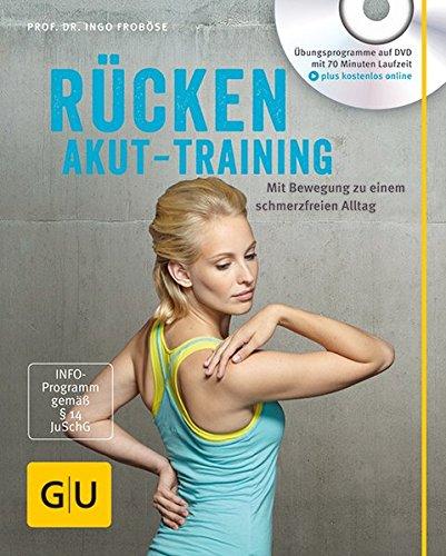 Image of Rücken-Akut-Training (mit DVD): Mit Bewegung zu einem schmerzfreien Alltag (GU Multimedia)