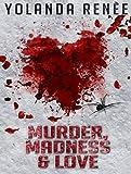 Murder, Madness & Love (Detective Quaid Mysteries)