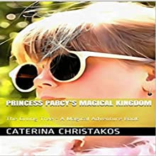 Princess Parcy's Magical Kingdom: The Giving Tree - A Magical Adventure Book: Princess Parcy's Magical Adventures 1 (       UNABRIDGED) by Caterina Christakos Narrated by Adriana Peterson