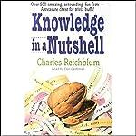 Knowledge in a Nutshell & Knowledge in a Nutshell on Sports | Charles Reichblum