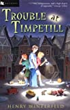 Trouble at Timpetill (0152162747) by Winterfeld, Henry