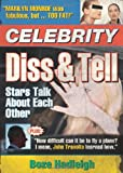 Celebrity Diss and Tell: Stars Talk About Each Other (0740754734) by Hadleigh, Boze