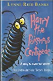 Harry, the Poisonous Centipede (Collins Red Storybooks) (000185657X) by Banks, Lynne Reid