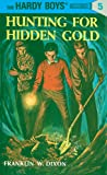Image of Hardy Boys 05: Hunting for Hidden Gold (The Hardy Boys)