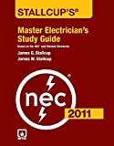 img - for Stallcup's Master Electrician's Study Guide, 2011 Edition book / textbook / text book