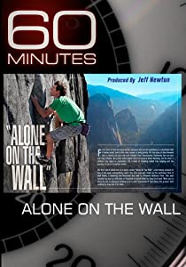 60 Minutes - Alone on the Wall